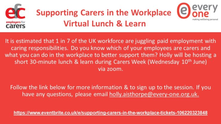 Supporting Carers in the Workplace – Virtual Lunch & Learn